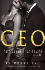 CEO: Quebre Todas As Regras Vol 2 by kycrossfire