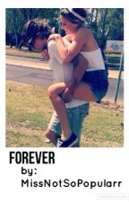 Forever by MissNotSoPopularr