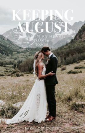 Keeping August by Kay_Dee_Em_Dee