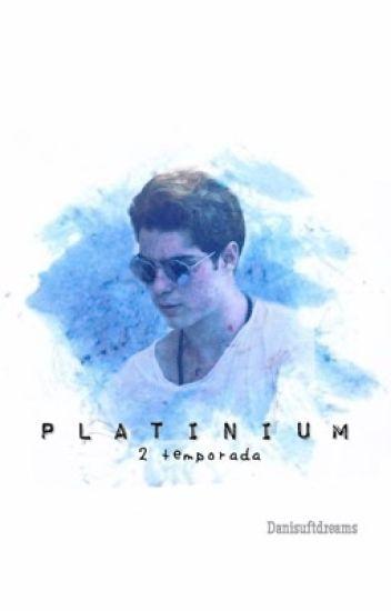 PLATINIUM - Fanfic (Gemeliers)   2* Temporada   Editando