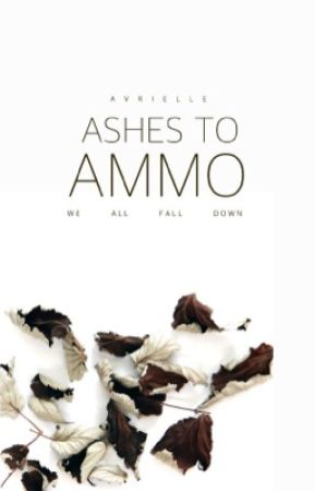 Ashes To Ammo by deadpanned