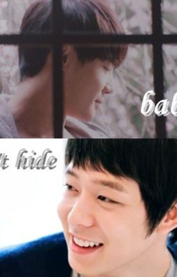 fanfic Baby! don't hide [YooSu] [full + 2 extra]