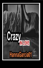 Crazy INLOVE by HannaGarcia01
