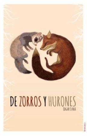 De Zorros y Hurones by EdgarLunaQP