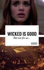 Wicked Is Good [ więzień labiryntu ] by _cheshirecat-