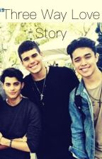 Three Way Love Story (Joel, Zabdiel and Erick) by Dani120703