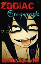 Zodiac Creepypasta by 9Xx_Agus_xX6