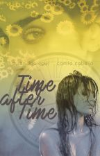 Time After Time by Clara_Decidida