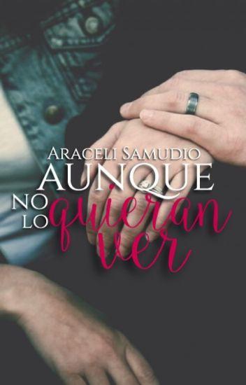 Aunque no lo quieran ver de Araceli Samudio