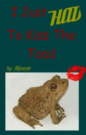 I Just HAD To Kiss The Toad by alipurple