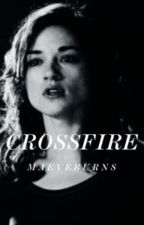 Crossfire || The Vampire Diaries [1] [Coming Soon] by Original_Mikaelson