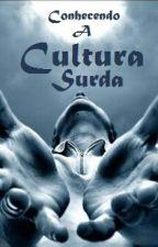 Conhecendo A Cultura Surda by suzii007