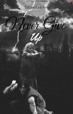 Never Give Up by TiffanyLefebvre