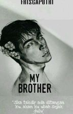 My Brother My Husband by FriscaAmeliaPutri