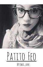 """""""Patito Feo""""-(Adaptada) by Tinii_love"""