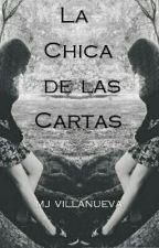 La Chica De Las Cartas (Cartas a Derek #2) by MaryVillanueva446