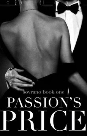 Passion's Price (Sovrano Book I) by astoldbycallie
