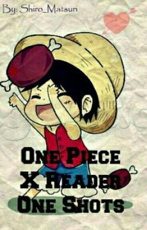 One Piece x ReaderOne-Shots by Shiro_Matsuri