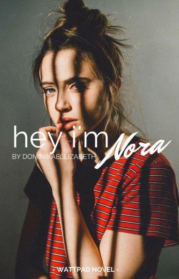 Hey, I'm Nora.