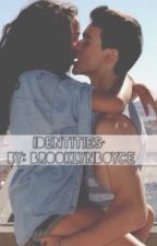 Identities• (A Cameron Boyce Fanfiction) by MuzzyVanH