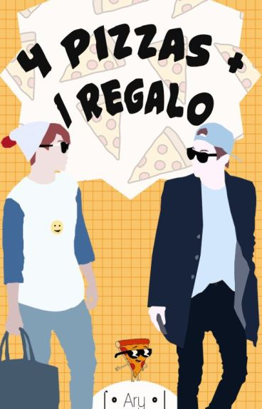 4 Pizzas + 1 Regalo • || Yoonmin ||
