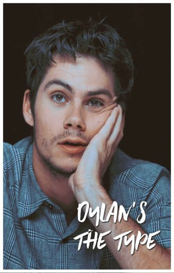 Dylan's the type