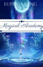 Magical Academy (R&F) by EupheniaKang