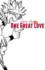 One Great Love -NaLu by Luce-Lu