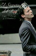 ♥El Secreto Del Rey-«2da Temp. EPyEP»♥ by SoyLarryShipper69