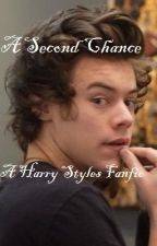 A Second Chance (a Harry Styles fanfic) by no_control_njh