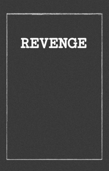 【Revenge】  「Kevedd」