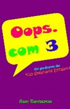 Oops.com 3 by Sue_Tavares