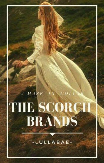 The Scorch's Brands ~Newt~ 2a Temporada de § AMC §© [PAUSADA]