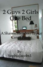2 Guys 2 Girls One Bed ON HOLD  by SophiaJacobs1