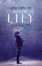 El Invierno de Lily.© (Próximamente) by Diadearena