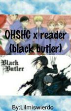 OHSHC X Reader (Black Butler) by lilmiswierdo