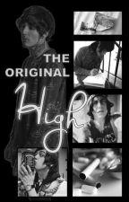 The Original High (Koli) ✔️ by LexusRat
