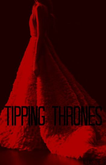 Tipping Thrones