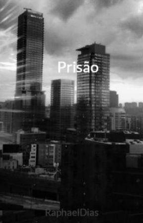 Prisão by RaphaelDias