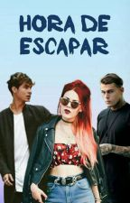 3..2..1..¡¡HORA DE ESCAPAR!! 《Sin Editar》 by xx-singirl-xx