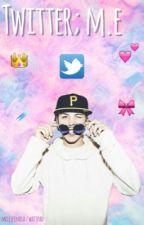 Twitter ; m.e by -blakegray