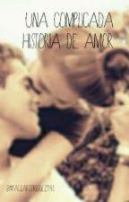 Una complicada historia de amor by PaulaRodriguez1140