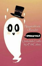 Napstablook x Reader (Undertale Fanfic) by xFabCakes