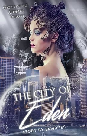 The City of Eden by EOBwrites