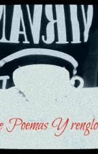 Entre Poemas & renglones  by AmorcitoDubalin