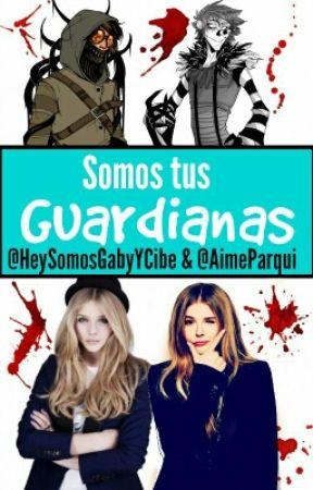 Somos Tus Guardianas®. (Ticci-Toby Y Laughing Jack) by AimeParqui