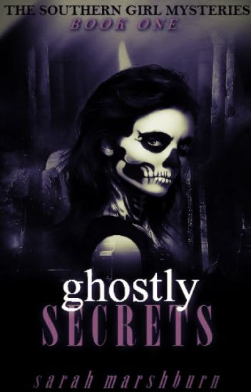 Ghostly Secrets
