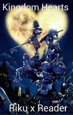 Kingdom Hearts (Riku x Reader) by Slinky-Dogg