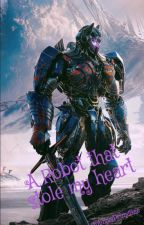 A Robot That Stole My Heart [ Optimus Prime x Reader ] Transformers by OptimusPrimeBae