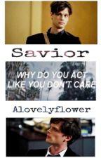 Savior (Spencer Reid X Reader) by 6BlackScarlet6